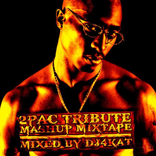 Tupac Tribute Mashups