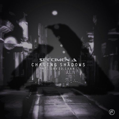 Specimen A - Chasing Shadows feat. David Ivan (Breakstep Mix) OUT NOW