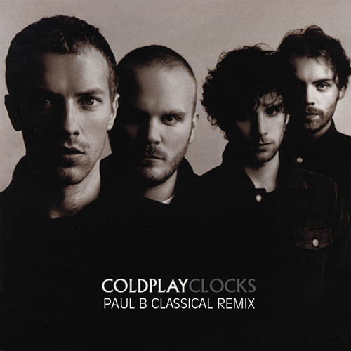 Coldplay - Clocks (Paul B. classical remix)