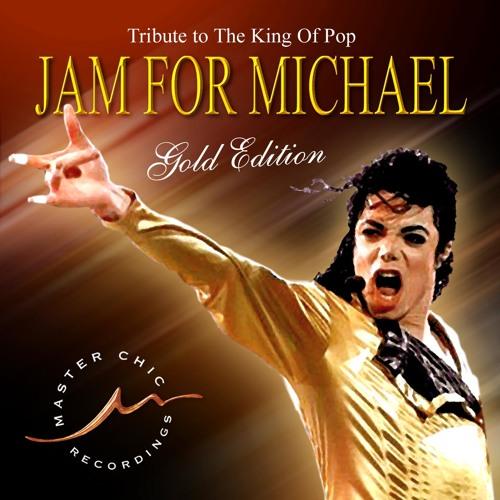 Michael Jackson Jam For Michael  (Master Chic Mix)