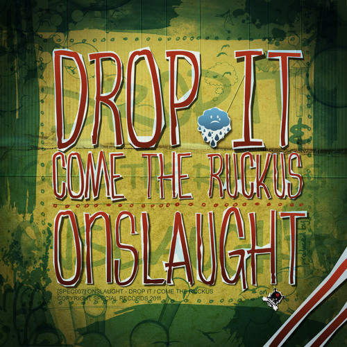 [SPEC007] Onslaught - Come the Ruckus