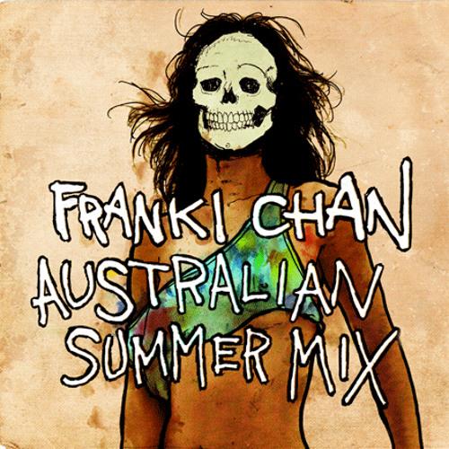 FRANKI CHAN - AUSTRALIAN SUMMER MIXTAPE