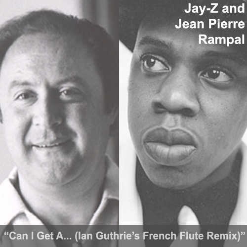 Jay-Z - Can I Get A...(Ian Guthrie's French Flute Remix)