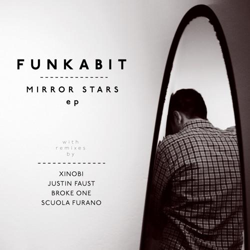 FUNKABIT - MIRROR STARS ep