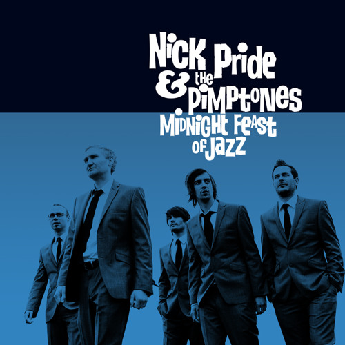 NICK PRIDE & THE PIMPTONES - Lay It On The Line feat. Zoe Gilby