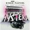 Bingo Players - Cry (Just A Little) (Original Mix)