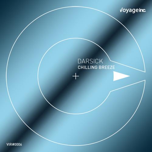 """VIR#0006 :: Darsick - """"Chilling Breeze"""" EP"""