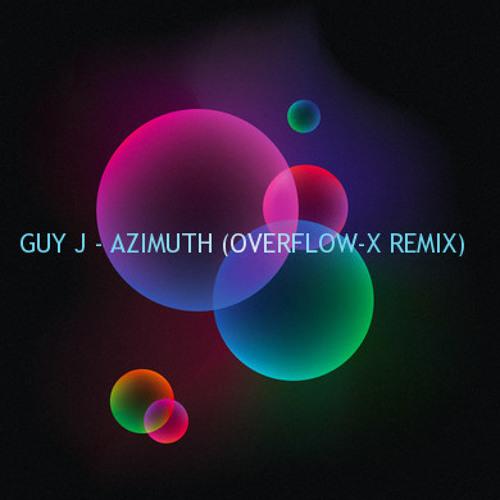 Guy J - Azimuth (Overflow-x Remix)