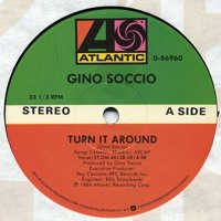 Gino Soccio - Turn It Around (Dub Mix 1984) Artwork