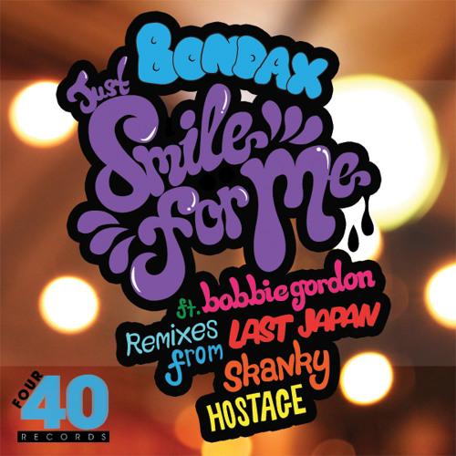 Bondax - Just Smile For Me Ft Bobbie Gordon ***Out Now***