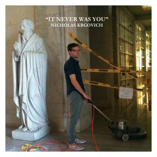 It Never Was You (a cappella) by Nicholas Krgovich