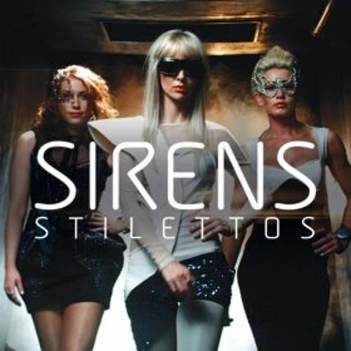 Sirens - Stilettos (DJ Q Remix)