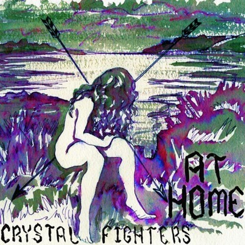 Crystal Fighters- At Home (Hidden Cat Remix)