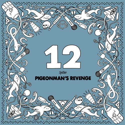 Spiller - Pigeonman's Revenge (Nano Rec 012)