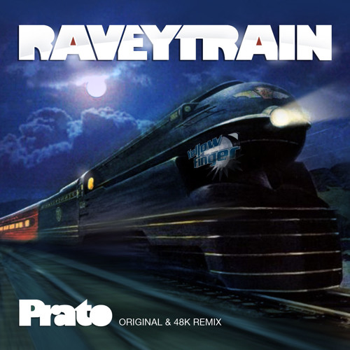 Prato - RaveyTrain (48k Remix) - Released 10th June