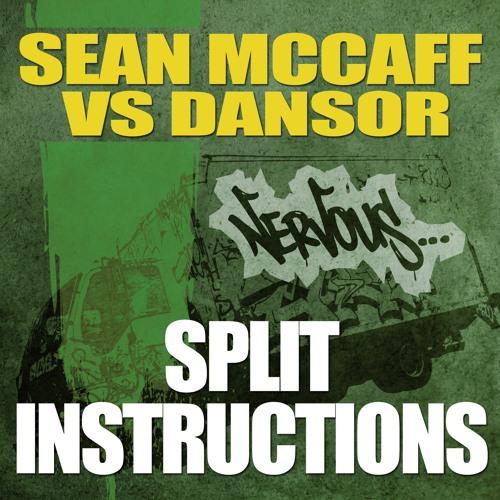 Sean McCaff vs Dansor - Split Instructions (Dansor Remix) [Nervous Records]