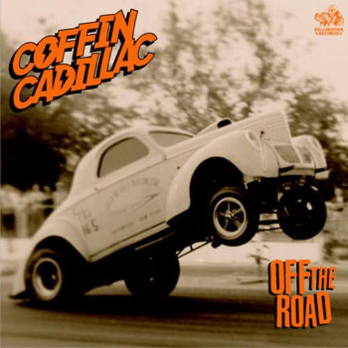 "Coffin Cadillac ""She Makes Me Wanna Kill"""
