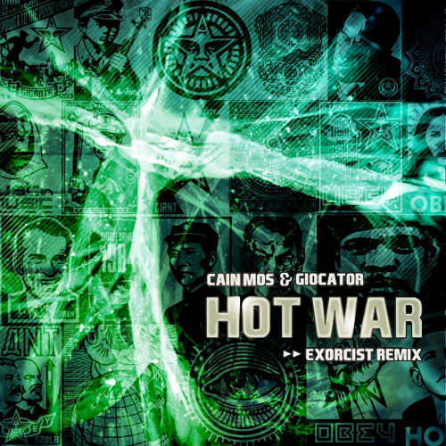 Cain Mos and Giocator - Hot War (Exorcist Remix) [Trust In Music Free]