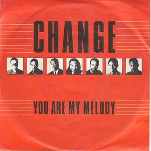 Change - You Are My Melody (Dublin Aunts Pre-Drinks Edit)