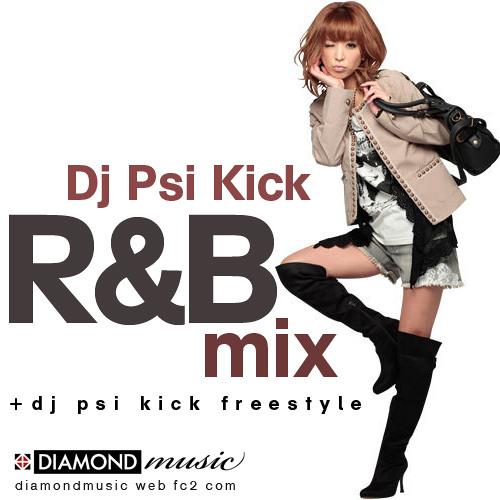 Dj Psi Kick RnB Mix