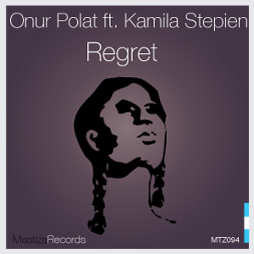 Onur Polat ft. Kamila Stepien - Regret