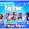 Magic System & Soprano - Cherie Coco (DJ MaZ Remix)