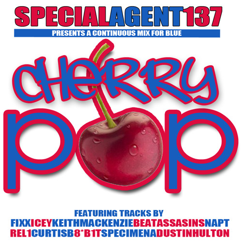 Agent 137 presents her debut mix: CHERRYPOP! (Mastered by DjFixx)