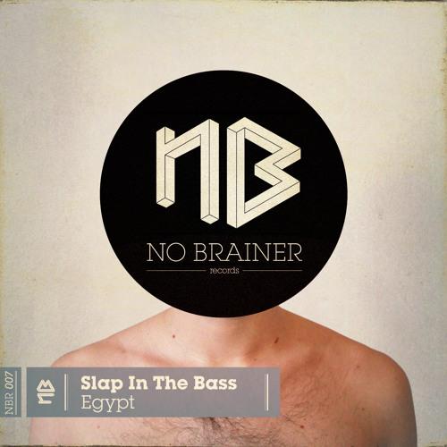 Slap In The Bass - Egypt (NBR007)