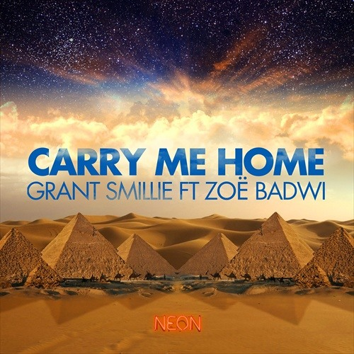 Grant Smillie ft. Zoë Badwi - Carry Me Home (Hard Rock Sofa Remix) / Neon Records - Preview