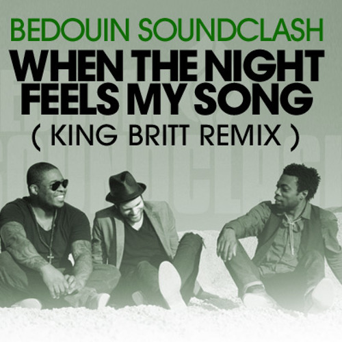 When The Night Feels My Song (King Britt Remix)