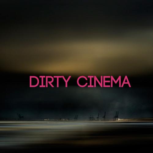 Dirty Cinema