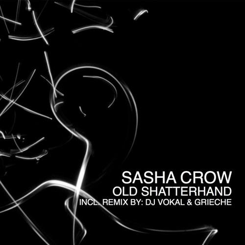 Sasha Crow - Old Shatterhand (Original mix)