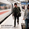 Free Download ERIC ANDERSEN – Woman She Was Gentle Mp3