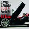 DJ Tada ft. David Banner - Get Like Me