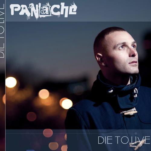 Panache - Transformed - Die to live mixtape