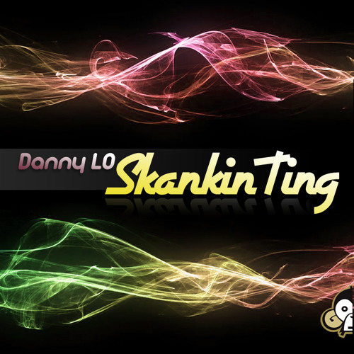 Skankin Ting (OUT NOW!)