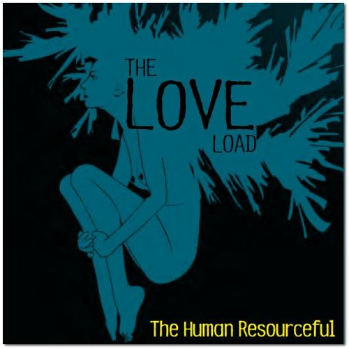 The Love Load - The Human Resourceful