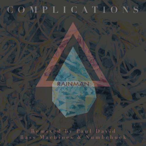RAINMAN - Complications [Jexonex]