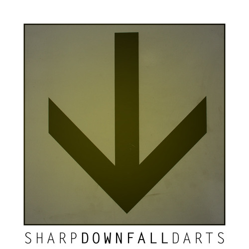 Sharp Darts - Downfall (Original Mix)