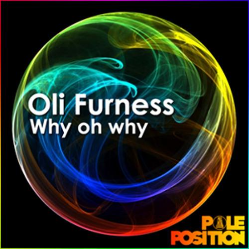 Oli Furness - Why Oh Why (Soulplate Club Mix)