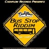 Bus stop riddim mix (2011)