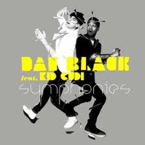 Dan Black - Symphonies (Remix) Ft. KiD CuDi