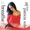 STJ feat. Patricia Solis - Breathe (Bryan Bax Remix) mp3
