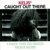 """Kelis - Caught Out There (DJ Xenergy """"Eye Hate U"""" X-tended Mix)"""