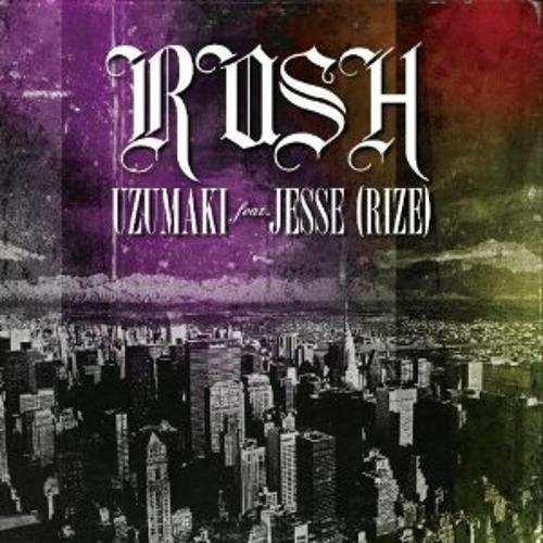 UZUMAKI feat. JESSE(RIZE) - RUSH (JaQwa Drumstep Remix)