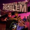 Whats the problem MIXTAPE Vol.1