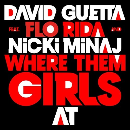 [PREVIEW] David Guetta feat. Florida & Nicki Minaj - Where Them Girls At (Gregori Klosman Remix)