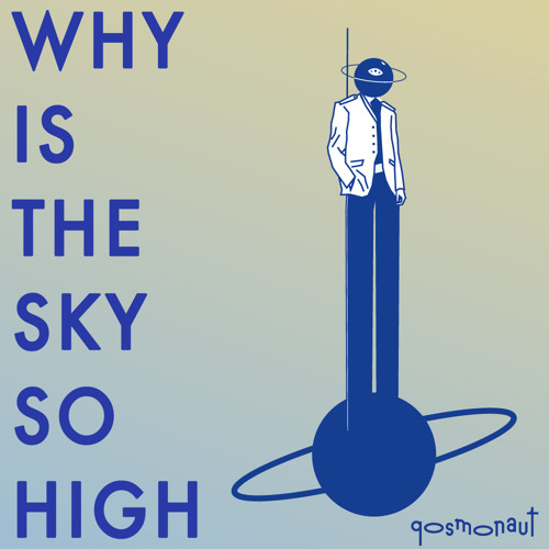 Why Is The Sky So High ? (for Cracki Records)