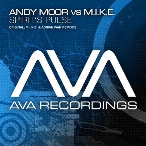 Andy Moor vs M.I.K.E. - Spirit's Pulse (Omnia Remix)