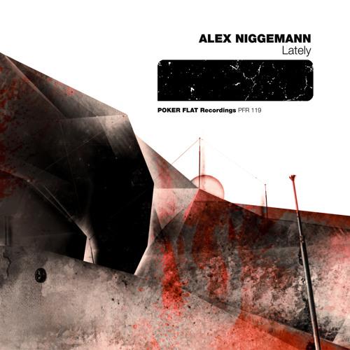 Alex Niggemann - Lately
